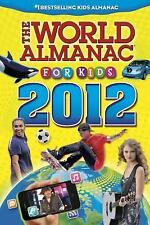 World Almanac: The World Almanac® for Kids 2012 by World Almanac Editors...