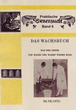 Das Wachsbuch Wachsschmelzer Reinigen Vermarkten Tipps 1941 Reprint Fr. Th. Otto
