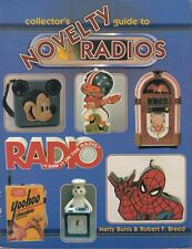 Collector's Guide to Novelty Radios Identification & Values Price Guide