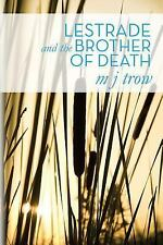 Lestrade and the Brother of Death by M. J. Trow (2013, Paperback)
