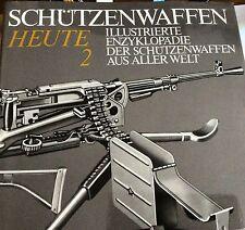 Schützenwaffen Heute (1945-1985) Band 2 Gebundene Ausgabe – 1988-NEW!!