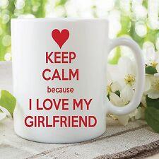 Novelty Mugs Keep Calm Because I Love My Girlfriend Valentines Love WSDMUG633