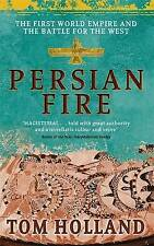 Persian Fire: The First World Empire, Battle for the West by Tom Holland (Paperb