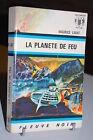 LA PLANETE DE FEU Maurice Limat Anticipation Bleu/Blanc N°341