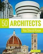 KUHL, I-50 ARCHITECTS YOU SHOULD KNOW  BOOK NEW
