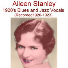 AILEEN STANLEY - Encore 2 -  Early 1920's Jazz & Blues Vocals - New CD