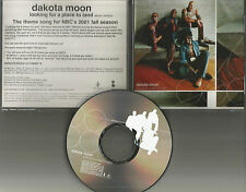 DAKOTA MOON Looking for a place to land 2001 USA PROMO Radio DJ CD Single MINT