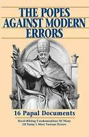 Popes Against Modern Errors: 16 Famous Papal Documents (Paperback or Softback)