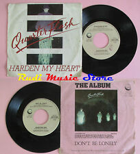 LP 45 7'' QUARTERFLASH Harden my heart Don't be lonely 1982 GEFFEN cd mc (*) dvd