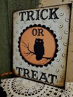 PRIMITIVE VICTORIAN VINTAGE STYLE HALLOWEEN TRICK OR TREAT OWL SIGN CANVAS