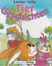 Lauter tolle Tiergeschichten von Vera Bruns  #d98
