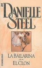 USED (GD) Bailarina/ El Clon  (Spanish Edition) by Danielle Steel