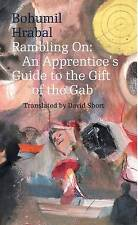 Rambling on: An Apprentice's Guide to the Gift of the Gab (Modern Czech Classics