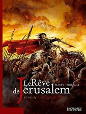 BD DUPUIS / EO / LE REVE DE JERUSALEM /  TOME 1 - LA MILICE SACREE--MARTY