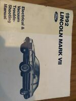 1992 Lincoln Mark VII Electrical Vacuum Troubleshooting Manual