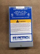 New listing Fe Petro Inc. Stp Control Box Model No. Stp-Cbs