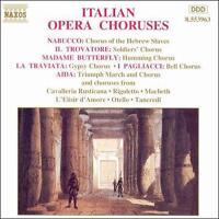 Italian Opera Choruses - Various Artists      *** BRAND NEW CD ***
