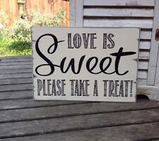 Love Is Sweet Shabby ❤️Wedding Sign 🍬 Chic