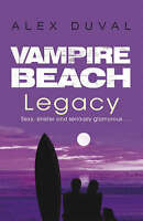 Vampire Beach: Legacy, Duval, Alex, Very Good Book