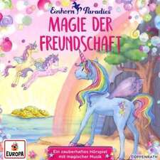 CD * EINHORN-PARADIES - HÖRSPIEL 02 - MAGIE DER FREUNDSCHAFT # NEU OVP =
