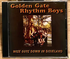 The Golden Gate Rhythm Boys cd Wise Guys Down in Dixieland RARE OOP MINT