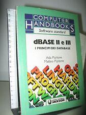 Dbase II E III I PRICIPI DEL DATABASE - JACKSON