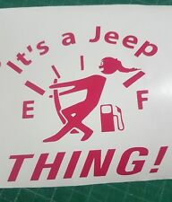 Pulling On Fuel Gauge It's a Jeep Thing Decals Stickers Graphics Wrangler 4x4 it