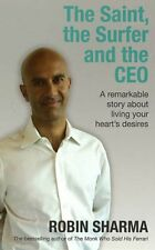 The Saint, the Surfer and the CEO: A Remarkable Story about Li ,.9781401911638
