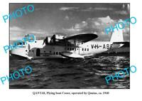 OLD 6 x 4 QANTAS AIRLINES PHOTO FLYING BOAT COOEE c1940