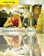 Cengage Advantage Books: Introduction to Sociology by Henry L. Tischler...