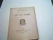 Gaston GERARDOT: Le Lys Noir. ENVOI