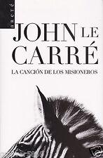 La Canción De Los Misioneros by John Le Carré (2007~Trade Paperback~Spanish~New)