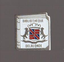 Pin's Bibliothéque de la ville de la Londe (Seine Maritime)
