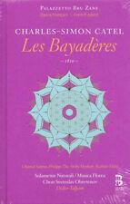 CATEL: LES BAYADERES Santon, Heyboer, Vidal, Didier Talpain, 2 CDs, NEU OVP