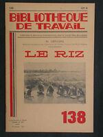 BT 138 Le riz la rizière Menusan Bibliothèque de travail