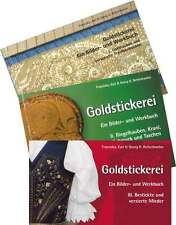 Goldstickerei I, II und III - vollständiges Kompendium