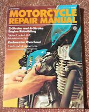 PETERSENS MOTORCYCLE REPAIR MANUAL 1976 COPYRIGHT 2 Stroke and 4 Stroke Engines