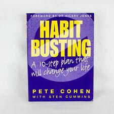 Habit-busting: A Diez Paso Plan será Cambio Su Vida by Pete Cohen