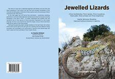 Jewelled Lizards (Habitat, Behaviour, Breeding, Common Diseases in Captivity)
