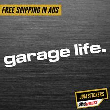 Garage Life JDM Car Sticker Decal Drift Turbo Euro Fast Vinyl #0500