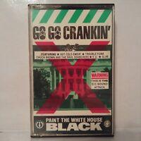 Go Go Crankin' - Paint The White House Black (Cassette Audio - K7 - Tape)