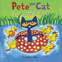Pete the Cat: Five Little Ducks by Dean, James, NEW Book, FREE & Fast Delivery,