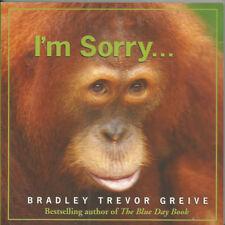 I'm Sorry... by Bradley Trevor Greive (Paperback, 2008)