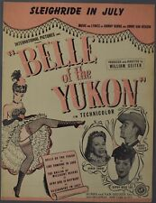 DINAH SHORE Belle of the Yukon SLEIGHRIDE IN JULY Sheet Music GYPSY ROSE LEE '44