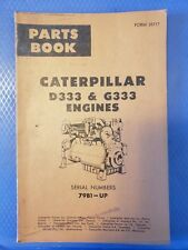 Caterpillar Parts Book - D333 & G333 Engines - S/N 79B1-UP    1964