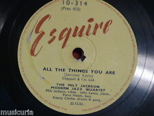 78 rpm MILT JACKSON & MODERN JAZZ QUARTET all the things you are / la ronde