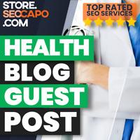 Health Blog Guest Post DA 50+ Boost your Google Ranking - HQ Blog Backlinks 🚀🚀