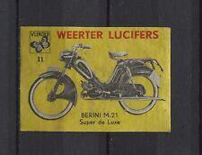 Berini M-21 Super de Luxe Motorbike/Moped Weerter Vintage Matchbox Label No.11