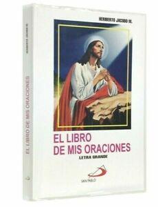 El Libro de Mis Oraciones -LETRA GRANDE- by Heriberto Jacobo (Con Covertor)