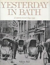 Adrian Ball. yesterday in Bath. Chamber Record 1849-1949. Pitman Press.'72